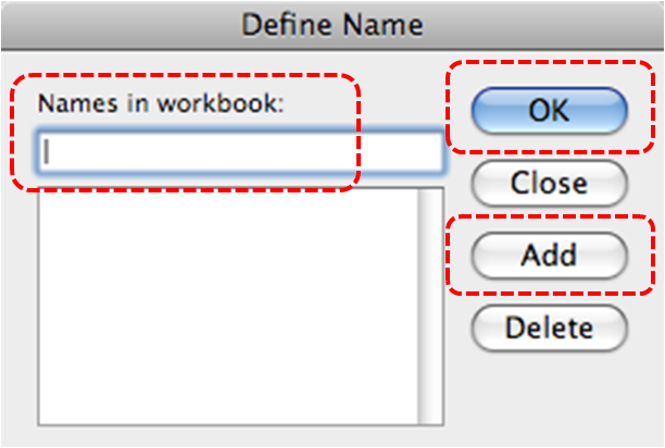 Image demonstrates location of Names in Workbook text box, Add button, and OK button in Define Name dialog.