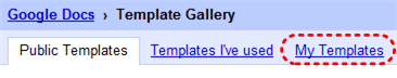 Image demonstrates location of My templates tab in Template Gallery.