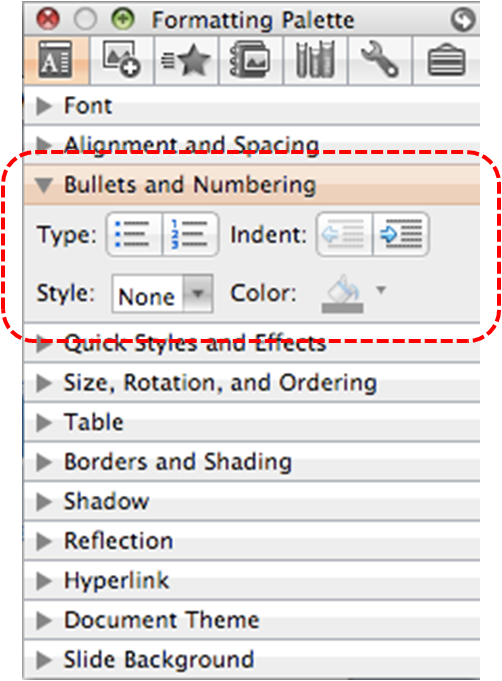 Image demonstrates location of Bullets and Numbering section in Formatting Palette.