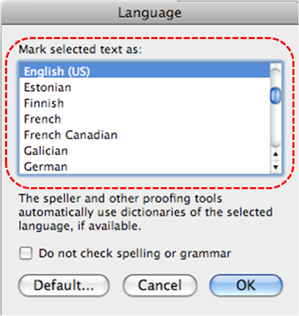 Image demonstrates location of Mark selected text as list in Langauge dialog.